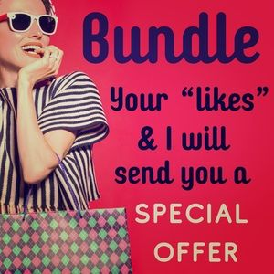 Other - Bundle up for a special offer!!